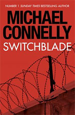 Switchblade - ebook exclusive by Michael Connelly